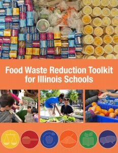 Image of front cover of the Food Waste Reduction Toolkit for Illinois Schools